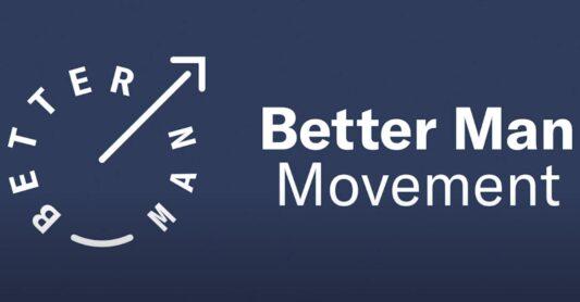 Better Man Movement